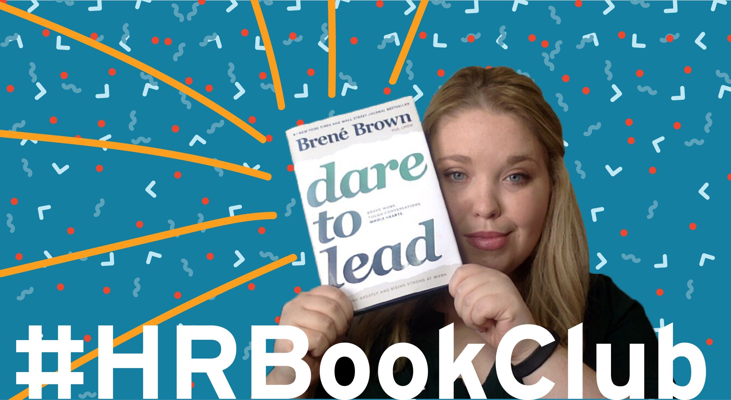 #HRBookClub: Dare to Lead by Brené Brown