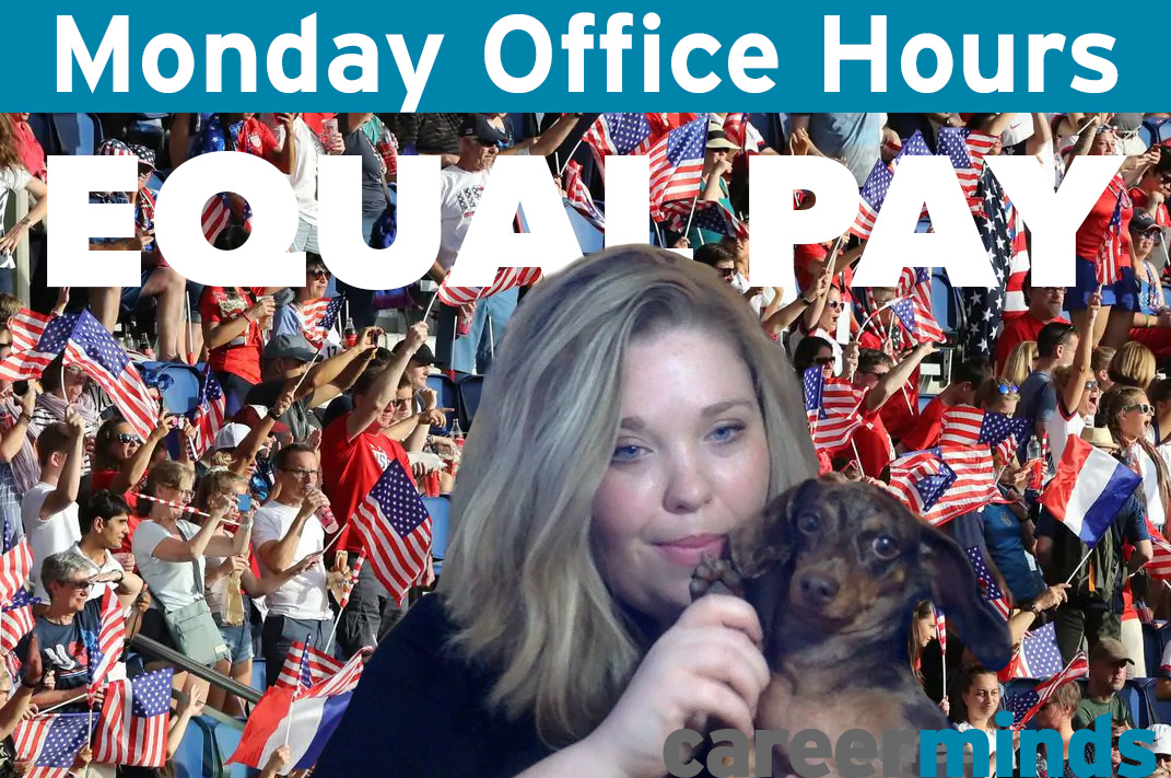 WATCH: Monday Office Hours, Episode 2: Equal Pay