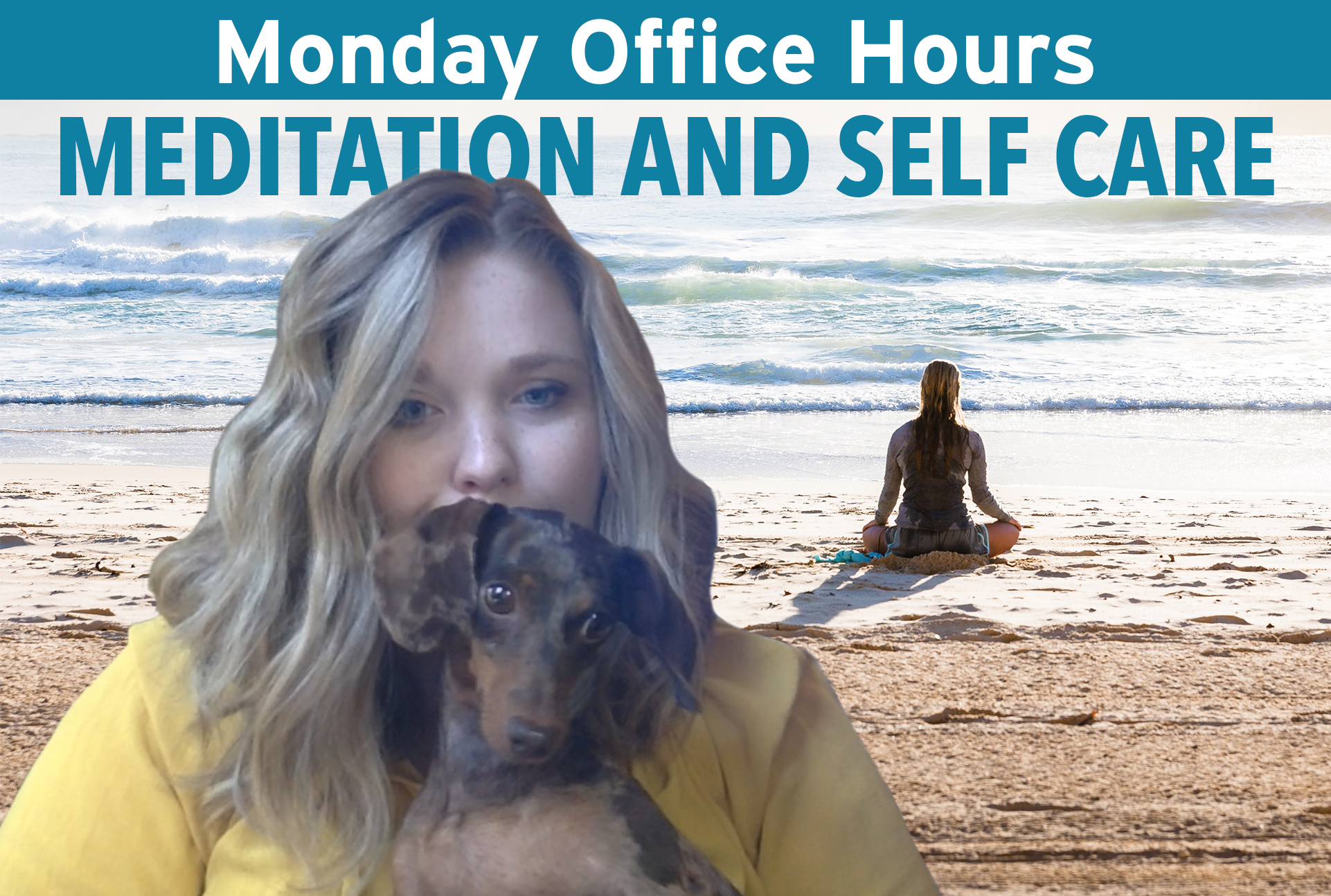 WATCH: Monday Office Hours, Episode 3: Meditation and Self Care